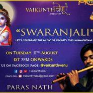 On the Auspicious Day of Shri Krishna Janmashtami Renowned Singer – Flautist Celebrate Swaranjali On VAIKUNTH VENU Facebook Page