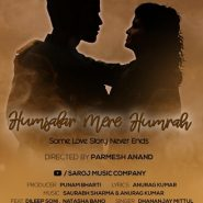Humsafar Mere Humrah Released  Getting Lots Of Love From The Audience