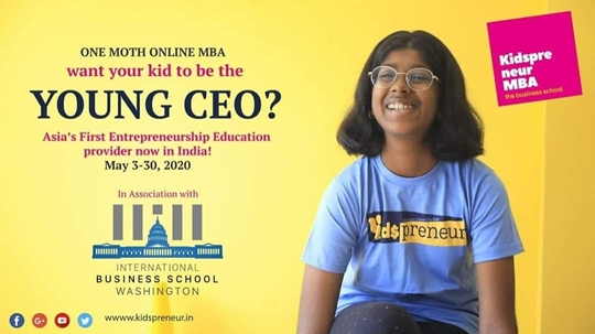 International Business School of Washington And Kidspreneur Brings A Great Opportunity With Online Course MBA – Young CEO For kids And Teens