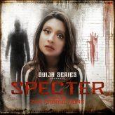 ZEN FILM PRODUCTIONS  SPECTER SAGA PRESENTS  A SUSPENSEFUL TAKE ON PSYCHOLOGICAL HORROR